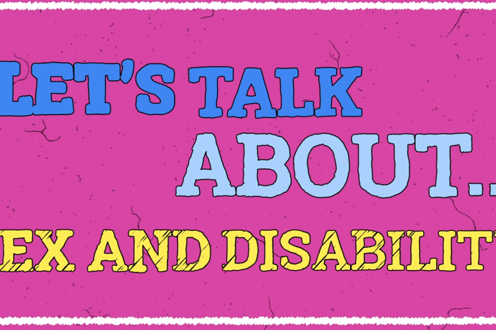 let's talk about sex and disability