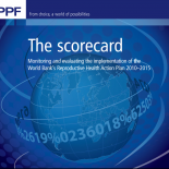 The Scorecard: Monitoring and evaluating the implementation of the World Bank's Reproductive Health Action Plan 2010-2015